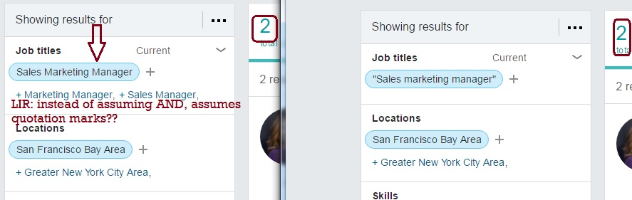 The redesigned LIR (LinkedIn Recruiter) breaks Boolean search syntax